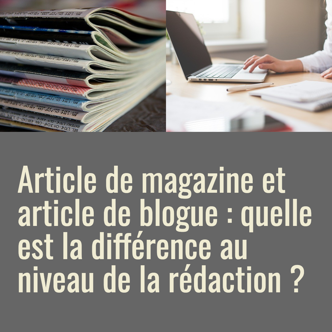 Article de blogue et article de magazine